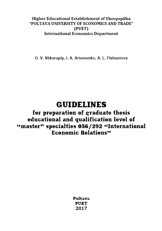 "Guidelines for preparation of graduate thesis educational and qualification level of ""master"" specialties 056/292 ""International Economic Relations"""